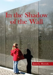 In the Shadow of the Wall ebook by Janet L. Herrick