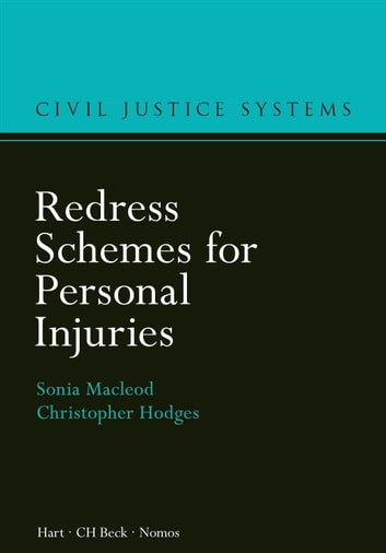 Redress Schemes for Personal Injuries ebook by Professor Christopher Hodges,Sonia Macleod