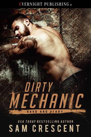Dirty Mechanic ebook by Sam Crescent