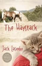 The Haystack ebook by Jack Lasenby