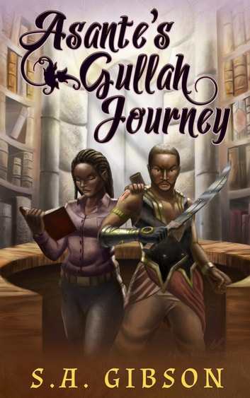 Asante's Gullah Journey ebook by S. A. Gibson