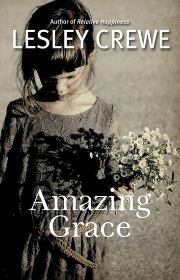 Amazing grace ebook by lesley crewe 9781771083171 rakuten kobo amazing grace ebook by lesley crewe fandeluxe Document