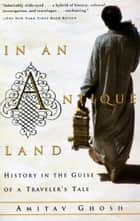 In an Antique Land ebook by Amitav Ghosh