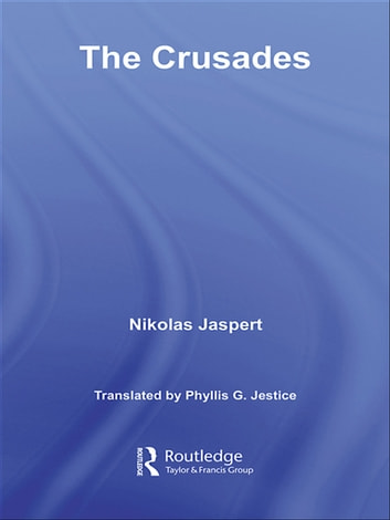 The Crusades ebook by Nikolas Jaspert