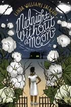 Midnight Without a Moon ebook by Linda Williams Jackson
