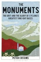 The Monuments ebook by Peter Cossins