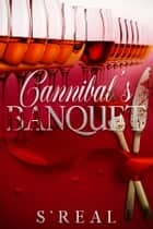 Cannibal's Banquet ebook by