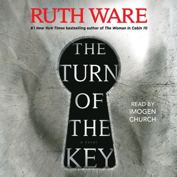 The Turn of the Key audiobook by Ruth Ware