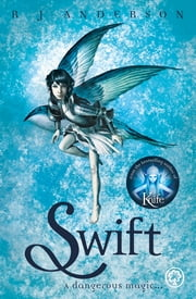 Swift ebook by R J Anderson