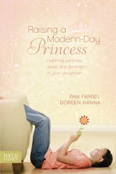 Raising a Modern-Day Princess ebook by Pam Farrel,Doreen Hanna