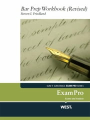 Friedland's Exam Pro Bar Prep Workbook Revised ebook by Steve Friedland