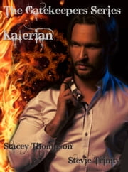 Kalerian - The Gatekeeper Series ebook by Stacey Thompson,Stevie Trinity