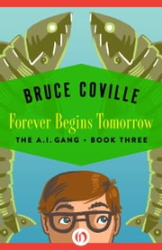 Forever Begins Tomorrow ebook by Bruce Coville