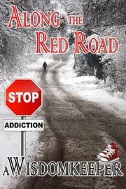 Along the Red Road ebook by John Wisdomkeeper