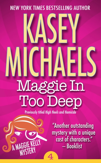 Maggie In Too Deep ebook by Kasey Michaels