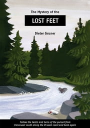 Lost Feet ebook by Dieter Gruner
