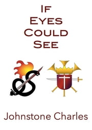 If Eyes Could See ebook by Johnstone Charles