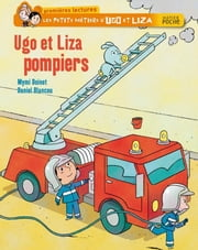 Ugo et Liza pompiers ebook by Mymi Doinet