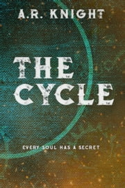 The Cycle ebook by A.R. Knight