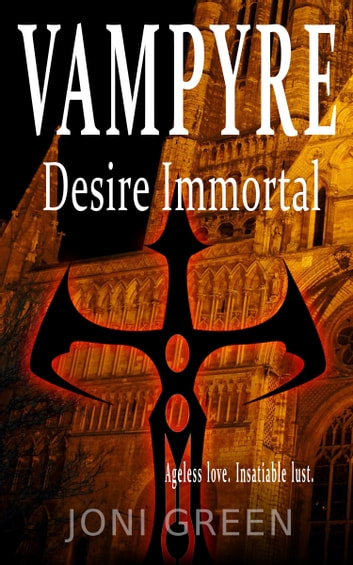 Vampyre Desire Immortal ebook by Joni Green