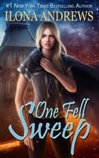 One Fell Sweep ebook by Ilona Andrews