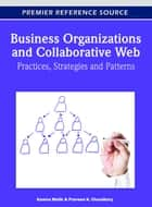 Business Organizations and Collaborative Web ebook by Kamna Malik,Praveen Choudhary