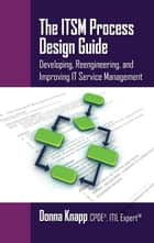 The ITSM Process Design Guide ebook by Donna Knapp
