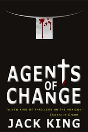 Agents of Change ebook by Jack King