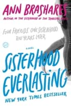Sisterhood Everlasting (Sisterhood of the Traveling Pants) ebook by Ann Brashares