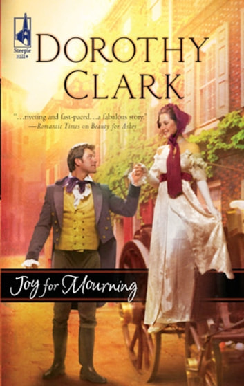 Joy for Mourning ebook by Dorothy Clark
