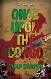 Once Upon the Congo ebook by Chap Harper