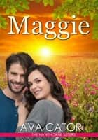 Maggie - The Hawthorne Sisters, #3 ebook by Ava Catori