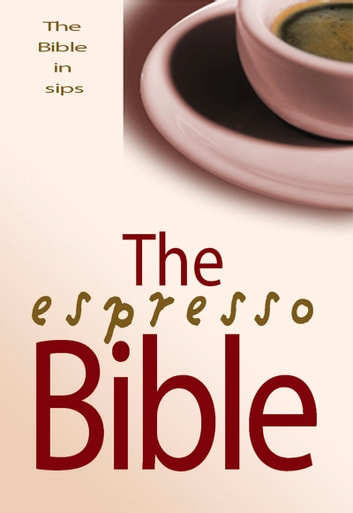 The Espresso Bible - The Bible in Sips ebook by David Winter