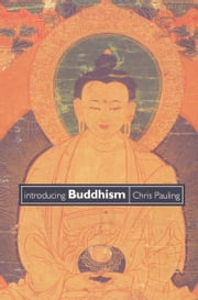 Introducing Buddhism ebook by Chris Pauling