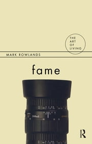 Fame ebook by Mark Rowlands
