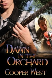 Dawn in the Orchard ebook by Cooper West