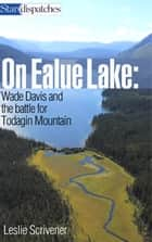 On Ealue Lake ebook by Leslie Scrivener