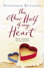 The Other Half Of My Heart ebook by Stephanie Butland