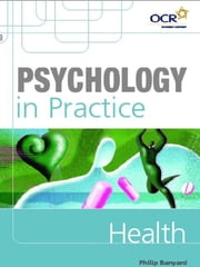 Psychology in Practice: Health