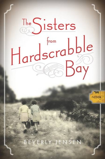 The Sisters from Hardscrabble Bay - Fiction ebook by Beverly Jensen