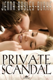 Private Scandal ebook by Jenna Bayley-Burke