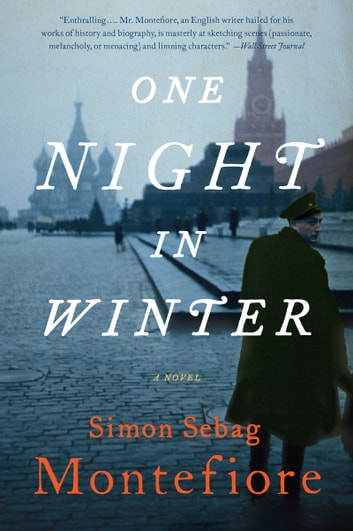 One Night in Winter - A Novel ebook by Simon Montefiore