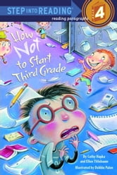 How Not to Start Third Grade ebook by Cathy Hapka,Ellen Titlebaum