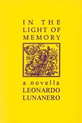 In The Light Of Memory ebook by Leonardo Lunanero