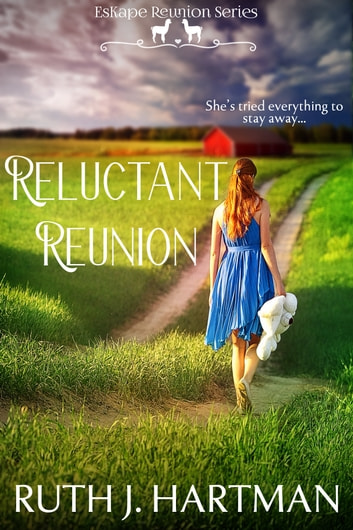 Reluctant Reunion ebook by Ruth J. Hartman