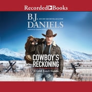 Cowboy's Reckoning audiobook by B.J. Daniels
