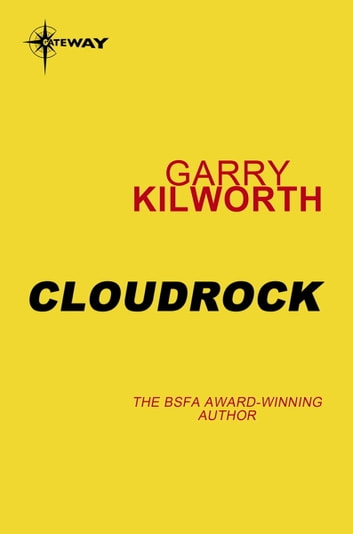 Cloudrock ebook by Garry Kilworth