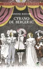 Cyrano de Bergerac ebook by Edmond Rostand