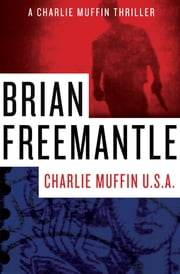 Charlie Muffin U.S.A. ebook by Brian Freemantle