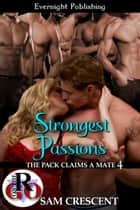 Strongest Passions ebook by Sam Crescent
